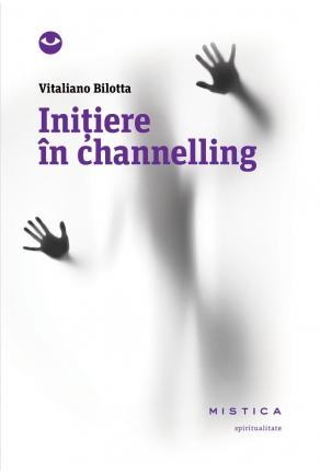 Vitaliano Bilotta - Initiere in Channelling