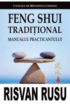 Feng Shui traditional - Manualul practicantului